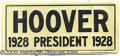 Political:3D & Other Display (1896-present), SCARCE 1928-DATED HOOVER LICENSE PLATE. Black/cream. Choice b...