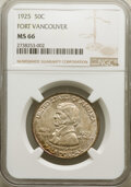 Commemorative Silver, 1925 50C Vancouver MS66 NGC. NGC Census: (257/50). PCGS Population: (403/76). MS66. Mintage 14,994. ...