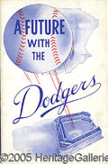 "Miscellaneous, ""A FUTURE WITH THE DODGERS"". There's little glamour in the toils..."