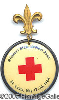 General Historic Events:World Fairs, ST. LOUIS WORLD'S FAIR & RED CROSS MO STATE MEDICAL ASSN.BADGE....