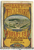 General Historic Events:World Fairs, OPENING DAY PROGRAM ST. LOUIS WORLD'S FAIR. Daily Official Progr...