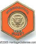 "Political:Ribbons & Badges, RARE NUMBERED OFFICIAL ""PRESIDENTIAL GUEST"" I.D. PIN FROM CARTER..."