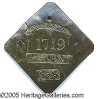 """1833-DATED CHARLESTON SLAVE TAG, """"SERVANT"""". Excellent condition and color, save for couple very trivial line-l..."""
