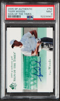 Golf Cards:General, 2005 SP Authentic Sign Of The Times Tiger Woods Autograph #TW PSA Mint 9....