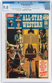 All-Star Western #10 (DC, 1972) CGC NM/MT 9.8 Off-white to white pages