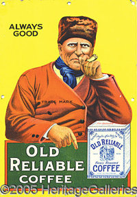 """MINTY OLD REALIABLE COFFEE TIN SIGN. Excellent!! Very """"minty"""" tin advertising sign picturing the Old Reliable..."""