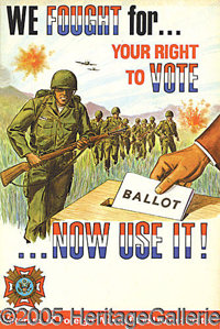 """VFW POST WWII POSTER URGING CITIZENS TO VOTE. P Cardboard poster 11-3/4"""" by 17-1/2"""" issued by the VFW&nbsp..."""