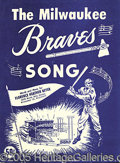 "Miscellaneous, THE ""MILWAUKEE BRAVES SONG"". We know it didn't make the ""Hit ..."