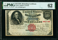 Fr. 214 $10 1879 Refunding Certificate PMG Uncirculated 62