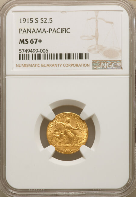 1915-S $2 1/2 Panama-Pacific Quarter Eagle NGC Plus 67 NGC