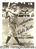 """Miscellaneous, """"COMPLIMENTS OF BABE RUTH"""". Probably from the late 1920's, this ..."""