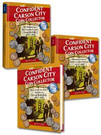 The Confident Carson City Coin Collector Rusty Goe This is a 3 Volume Set. Established by Congress on March 3, 1863, th...