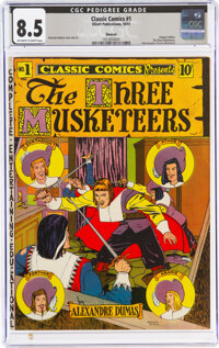 Classic Comics #1 The Three Musketeers - First Edition - Denver Pedigree (Gilberton, 1941) CGC VF+ 8.5 Off-white to whit...