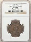 Hard Times Tokens, 1838 Token Am I Not A Woman & A Sister, HT-81, R.1, VF25 NGC. Copper, plain edge, 28mm....