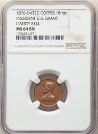 1876 Medal President U. S. Grant, Liberty Bell, MS64 Brown NGC. Copper, 18mm