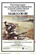 """Movie Posters:War, March or Die (Columbia, 1977). One Sheet (27"""" X 41""""). Great imagedwar one sheet from early Jerry Bruckheimer Foreign Legion..."""