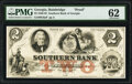 Obsoletes By State:Georgia, Bainbridge, GA- Southern Bank of Georgia $2 18__ G6a Proof PMG Uncirculated 62.. ...