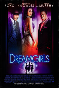 "Dreamgirls (UIP, 2006). Rolled, Very Fine-. Autographed International One Sheet (27"" X 40""). Musical"