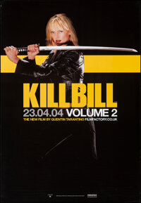 "Kill Bill: Vol. 2 (Miramax, 2004). Rolled, Very Fine. British Double Crown (20"" X 30) Advance. Action"