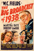 """Movie Posters:Comedy, The Big Broadcast of 1938 (Paramount, 1938). Fine+ on Linen. One Sheet (27"""" X 41""""). . ..."""