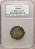 1871-CC 25C -- Environmental Damage -- NCS. Fine Details. Mintage 10,890....(PCGS# 5479)