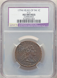 1794 1C Head of 1794, S-21, B-5, R.3 -- Corroded -- NCS. AU Details. From The Steelhead Falls Collection. ...(PCGS# 3552...