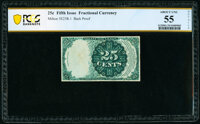 Milton 5E25R.1 25¢ Fifth Issue Back Proof PCGS Banknote Choice About Unc 55 Details