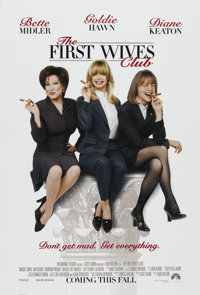 """The First Wives Club (Paramount, 1996). One Sheet (27"""" X 40""""). Comedy"""