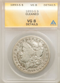 1893-S $1 -- Cleaned -- ANACS. VG8 Details. Mintage 100,000....(PCGS# 7226)