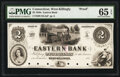 Obsoletes By State:Connecticut, West Killingly, CT- Eastern Bank $2 185_ as G4b Proof PMG Gem Uncirculated 65 EPQ.. ...
