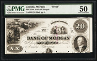 Morgan, GA- Bank of Morgan $20 18__ Haxby Unlisted Proof PMG About Uncirculated 50, POCs