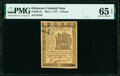 Colonial Notes:Delaware, Delaware May 1, 1777 3d PMG Gem Uncirculated 65 EPQ.. ...