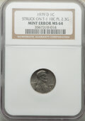 Errors, 1979-D 1C Lincoln Cent -- Struck on Type One 10C Planchet -- MS64 NGC. (2.3 grams)....