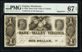 Winchester, VA- Bank of the Valley in Virginia $1 18__ Haxby Unlisted Remainder PMG Superb Gem Unc 67 EPQ