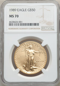 1989 $50 One-Ounce Gold Eagle MS70 NGC. NGC Census: (101). PCGS Population: (32). CDN: $4,500 Whsle. Bid for NGC/PCGS MS...