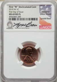 2019-W 1C Shield, First Day of Issue MS69 Red Prooflike NGC. Lyndall Bass Signature holder. NGC Census: (0/0). PCGS Popu...