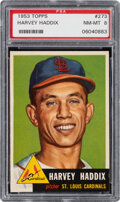 Baseball Cards:Singles (1950-1959), 1953 Topps Harvey Haddix #273 PSA NM-MT 8 - Only Three Higher. ...