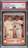 """Baseball Cards:Singles (1960-1969), 1962 Topps Mantle/Mays """"Managers' Dream"""" #18 PSA Mint 9 - Only One Higher. ..."""