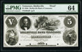 Obsoletes By State:Tennessee, Shelbyville, TN- Shelbyville Bank of Tennessee $5 18__ G6 Proof PMG Choice Uncirculated 64, POCs.. ...