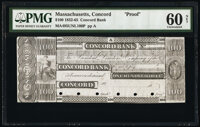 Concord, MA- Concord Bank $100 18__ Haxby Unlisted Proof PMG Uncirculated 60 Net, POCs