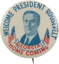 Franklin D. Roosevelt: Georgia Homecoming Button