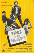 """Movie Posters:Foreign, Shoot the Piano Player (Cocinor, 1960). Folded, Very Fine-. French Petite (15"""" X 23.5"""") Jouineau Bourduge Artwork. Foreign...."""