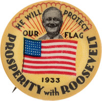 "Franklin D. Roosevelt: Colorful ""We Will Protect Our Flag"" Button"