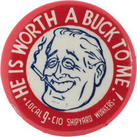 Franklin D. Roosevelt: Shipyard Workers Endorsement Caricature Button
