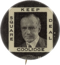 Calvin Coolidge: Classic and Hard-to-Find Square Deal Button