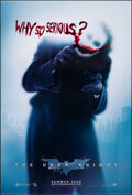 """Movie Posters:Action, The Dark Knight (Warner Bros., 2008). Rolled, Very Fine/Near Mint. One Sheet (27"""" X 40"""") SS Advance, """"Why So Serious?"""" Style..."""