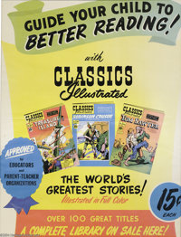 """Classics Illustrated Poster (undated). """"Guide your child to better reading with Classics Illustrated,"""" this la..."""