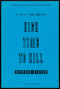 Movie Posters:James Bond, High Time to Kill by Raymond Benson (G.P. Putnam's Sons, 1999). Very Fine+. Autographed Paperback Uncorrected Proof (255 Pag...