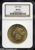 Liberty Double Eagles: , 1876 MS60 NGC. ...