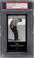 Golf Cards:General, 1998 Champions Of Golf Masters Collection Arnold Palmer (1960-Gold Foil) PSA Mint 9....